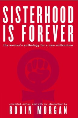 Sisterhood Is Forever: The Women's Anthology for a New Millennium