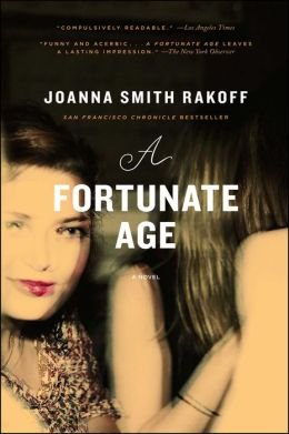 A Fortunate Age: A Novel