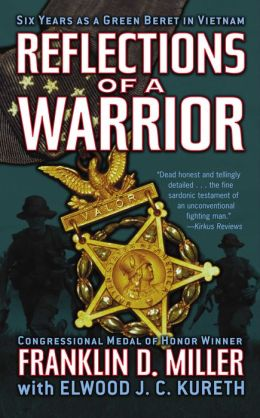 Reflections of a Warrior: Six Years as a Green Beret in Vietnam