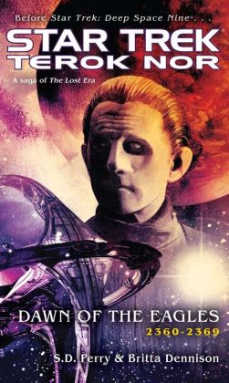 Star Trek Terok Nor #3: Dawn of the Eagles