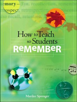 How to Teach so Students Remember