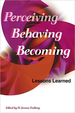 Perceiving, Behaving, Becoming: Lessons Learned