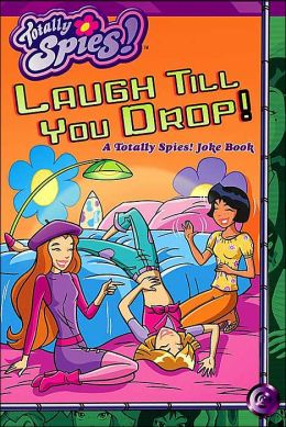 Laugh Till You Drop!
