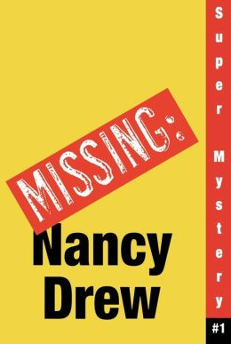 Where's Nancy? (Nancy Drew: Girl Detective Super Mystery Series #1)