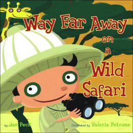 Way Far Away on a Wild Safari