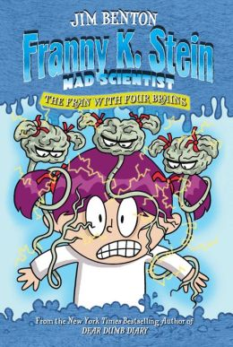 Fran with Four Brains (Franny K. Stein, Mad Scientist Series #6)