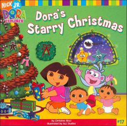 Dora's Starry Christmas (Dora the Explorer Series)