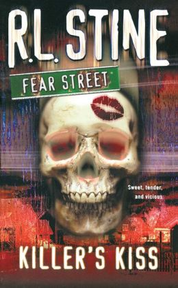 Killer's Kiss (Fear Street Series)