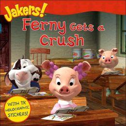 Ferny Gets a Crush