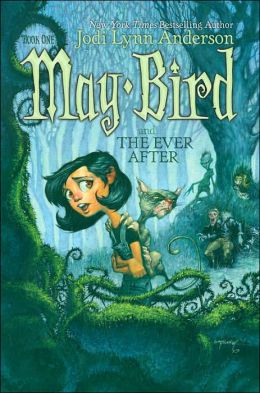 May Bird and the Ever After (May Bird Series #1)