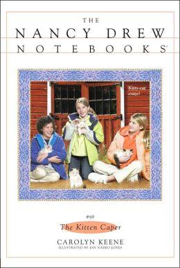 The Kitten Caper (Nancy Drew Notebooks Series #69)