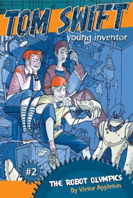 The Robot Olympics (Tom Swift, Young Inventor Series #2)