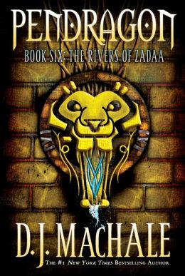 The Rivers of Zadaa (Pendragon Series #6)