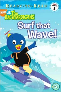 Surf that Wave (Backyardigans Ready-to-Read Series)