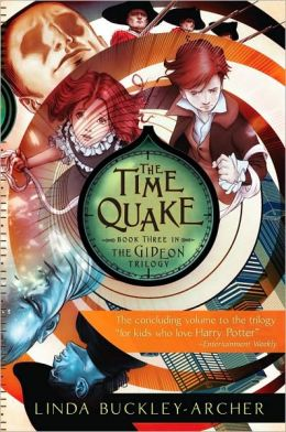 The Time Quake (Gideon Trilogy Series #3)