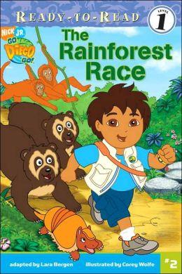The Rainforest Race (Go, Diego, Go! Ready-to-Read Series)
