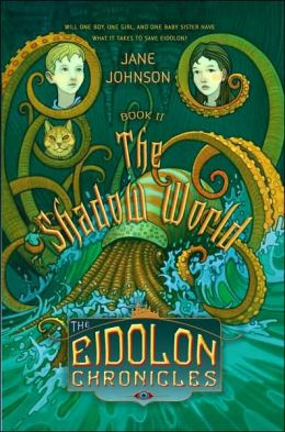 The Shadow World (The Chronicles of Eidolon Series #2)
