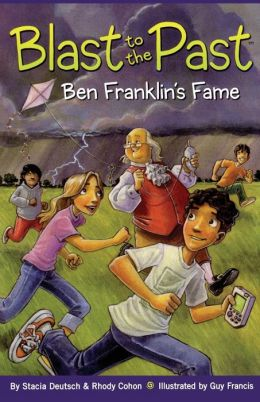 Ben Franklin's Fame (Blast to the Past Series #6)