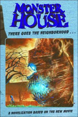 Monster House: Movie Novelization