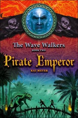 Pirate Emperor (The Wave Walkers Series #2)