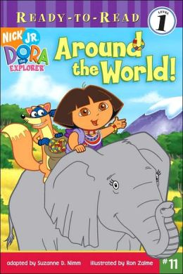 Around the World! (Dora the Explorer Ready-to-Read Series)