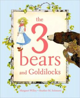 3 Bears and Goldilocks