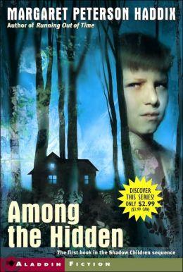 Among the Hidden (Shadow Children Series #1)