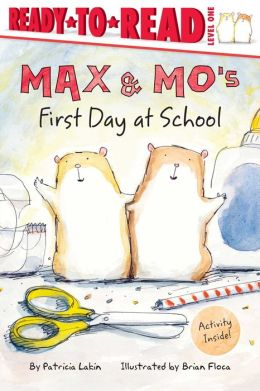 Max and Mo's First Day at School (Ready-to-Read Series)