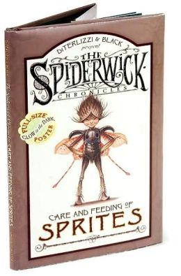 Care and Feeding of Sprites (Spiderwick Chronicles Series)