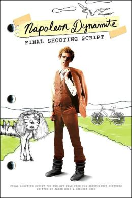 Napoleon Dynamite: Final Shooting Script