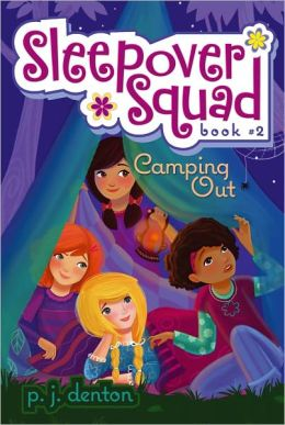 Camping Out (Sleepover Squad Series #2)
