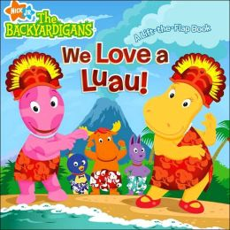 We Love a Luau! (Backyardigans Series)