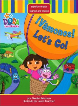 Vamonos! / Let's Go! (Dora the Explorer Series)
