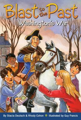 Washington's War (Blast to the Past Series #7)