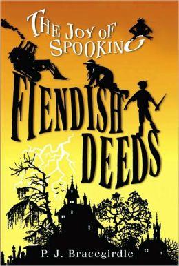 Fiendish Deeds (The Joy of Spooking Series #1)
