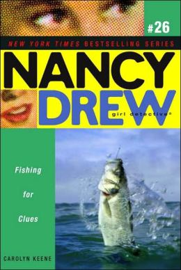 Fishing for Clues (Nancy Drew Girl Detective Series #26)
