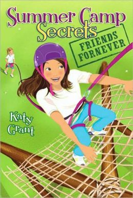 Friends ForNever (Summer Camp Secrets Series #3)