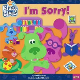 I'm Sorry! (Blue's Clues Series)