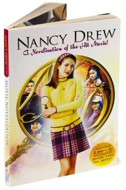 Nancy Drew: A Novelization of the Hit Movie!: (Nancy Drew Movie Series)