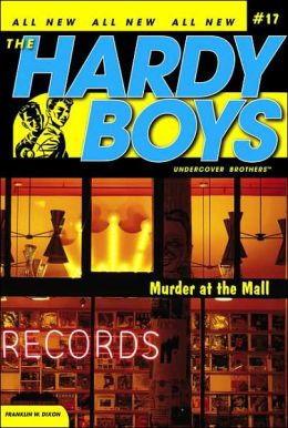 Murder at the Mall (Hardy Boys Undercover Brothers Series #17)