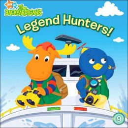 Legend Hunters! (Backyardigans Series)