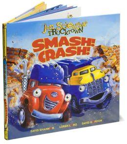Smash! Crash! (Jon Scieszka's Trucktown Series)