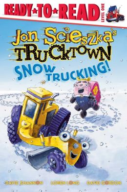 Snow Trucking! (Trucktown Ready-to-Roll Series: Level 1)