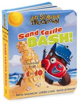 Sand Castle Bash: Counting from 1 to 10 (Jon Scieszka's Trucktown Series)