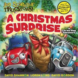 A Christmas Surprise: A Lift-the-Flap Adventure (Jon Scieszka's Trucktown Series)