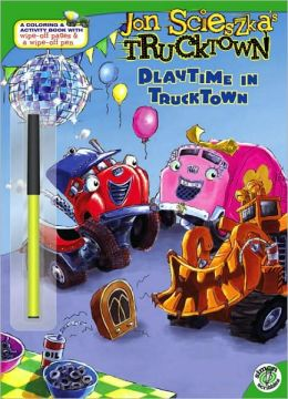 Playtime in Trucktown (Jon Scieszka's Trucktown Series)
