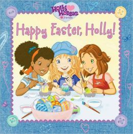 Happy Easter, Holly!