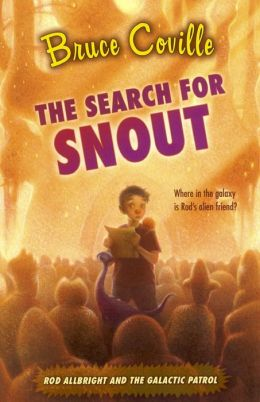 The Search for Snout (Alien Adventures Series #3)