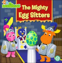 The Mighty Egg Sitters (Backyardigans Series)