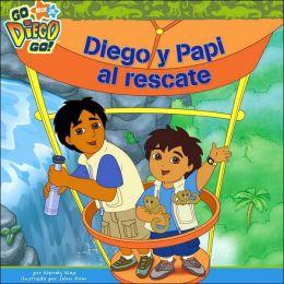 Diego y Papi al Rescate (Go, Diego, Go! Series)